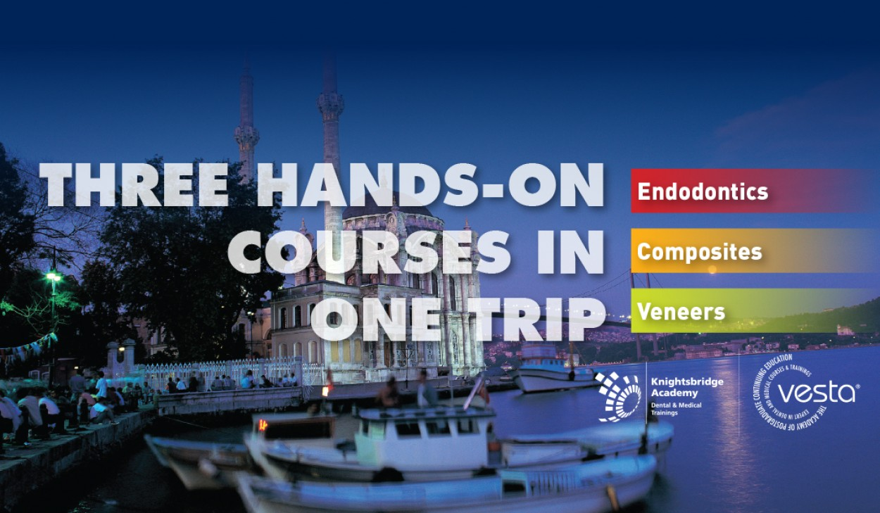 Three Hands-on Courses In One Trip (Endodontics & Aesthetics)