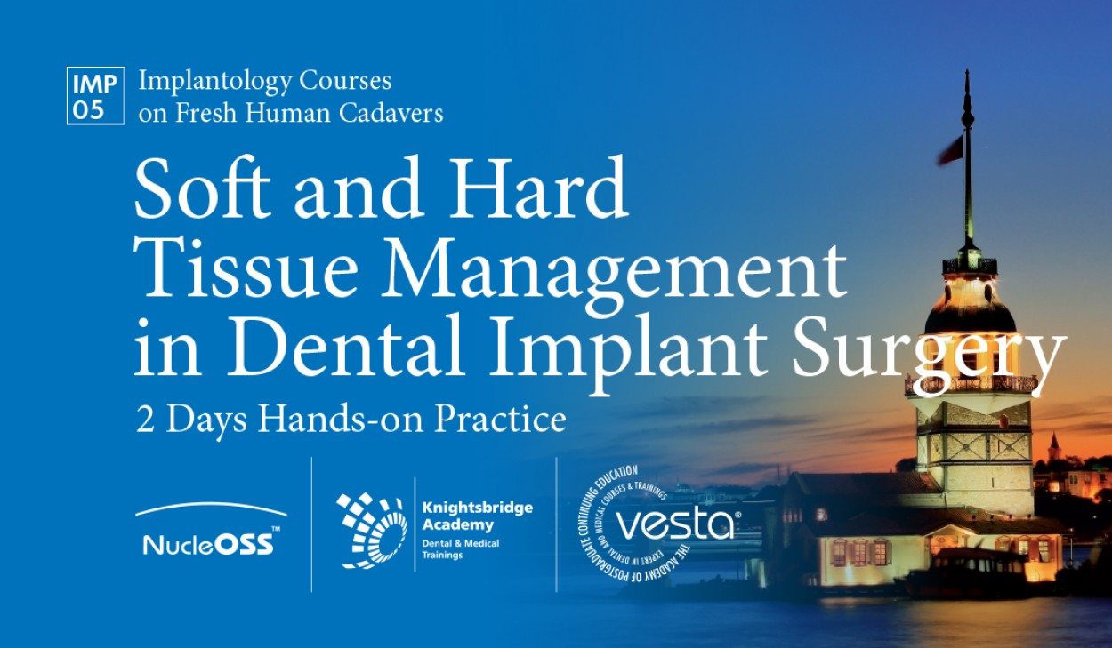 Soft and Hard Tissue Management in Dental Implant Surgery (2 DayS Hands-on Practice)